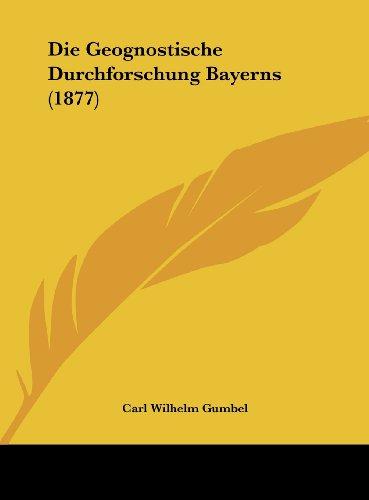 Die Geognostische Durchforschung Bayerns (1877)