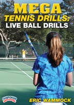 Buy Eric Wammock: Mega Tennis Drills: Live Ball Drills (DVD) by Championship Productions