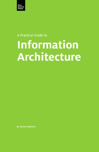 A Practical Guide to Information Architecture