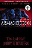 Armageddon - The Cosmic Battle Of The Ages, Book Eleven, The Continuing Drama Of Those Left Behind