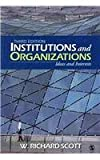 BUNDLE: Scott, Institutions and Organizations 3e + Sweet, Changing Contours of Work (1412989868) by Scott, W. Richard
