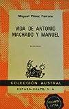 img - for Vida de Antonio Machado y Manuel book / textbook / text book