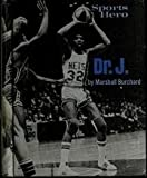 img - for Sports Hero, Dr. J.: The Story of Julius Erving book / textbook / text book