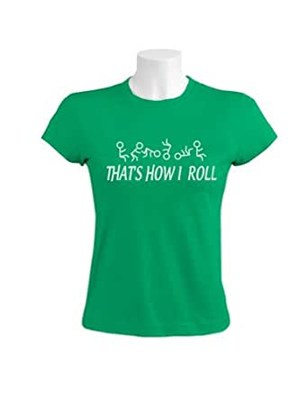 Green turtle thats how i roll women green xx for Green turtle t shirts review