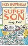 img - for Holy Happenings - Super Son book / textbook / text book