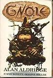 The Gnole (0749309903) by Aldridge, Alan