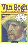 Van Gogh - Para Jovenes Principiantes (Spanish Edition)