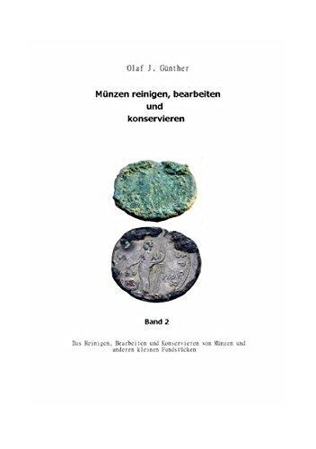 muenzen-reinigenbearbeiten-und-konservieren-bd2-chemische-elektrochemische-und-mechanische-reinigung