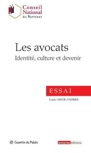 Les avocats : Identité, culture et devenir