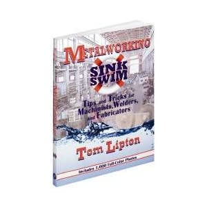 Industrial Press 9780831133627 Metalworking Sink/Swim Mach/Mfg Reference Manual