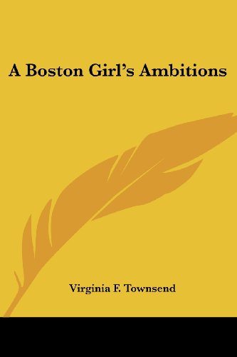 A Boston Girl's Ambitions