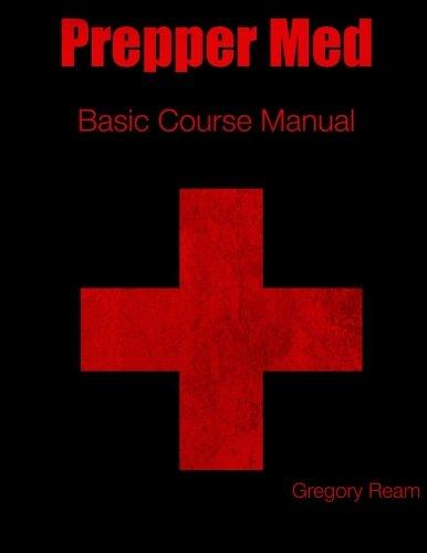 Prepper Med Basic Course Manual