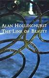 The Line of Beauty Alan Hollinghurst