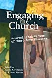 img - for Engaging the Church : Analyzing the Canvas of Short-term Missions book / textbook / text book