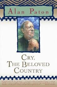 Cry the Beloved Country by Alan Paton
