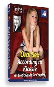 Loving Sex - Oral Sex According to Kicesie