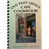 Old Post Office Cafe Cookbook