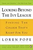 img - for Looking Beyond the Ivy League Publisher: Penguin (Non-Classics); Revised edition book / textbook / text book