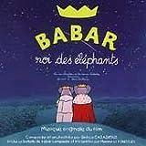 echange, troc Artistes divers - Babar Roi Des éléphants (Bof)