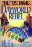 Dayworld Rebel (Dayworld Trilogy, II)
