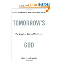 Tomorrow's God  Our Greatest Spiritual Challenge