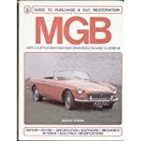 MGB - Guide to Purchase and DIY Restoration (A FOULIS motoring book) (0854293035) by Porter, Lindsay