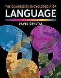 The Cambridge Encyclopedia of Language
