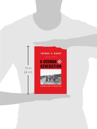 A German Generation: An Experiential History of the Twentieth Century
