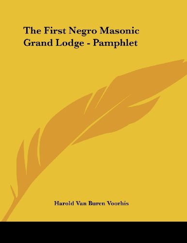 The First Negro Masonic Grand Lodge - Pamphlet
