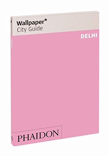 Wallpaper* City Guide Delhi 2013