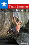 img - for Texas Limestone Bouldering book / textbook / text book
