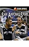 The San Antonio Spurs (Team Spirit)