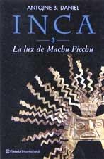 La Luz De Machu Picchu