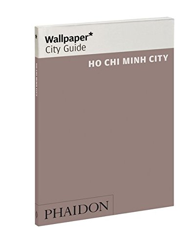 Wallpaper* City Guide Ho Chi Minh
