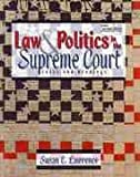 LAW AND POLITICS IN THE SUPREME COURT: CASES AND READINGS
