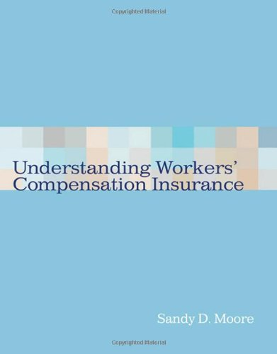 Understanding Workers' Compensation Insurance (Health Information Management Product)