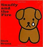 Snuffy and the Fire (0416170307) by Bruna, Dick