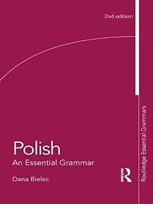 Polish: An Essential Grammar (Essential Grammars)