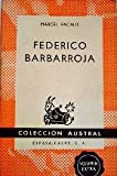 img - for FEDERICO BARBARROJA (AUSTRA ) book / textbook / text book