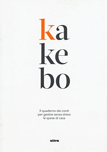 Kakebo Il quaderno dei conti per gestire senza stress le spese di casa PDF