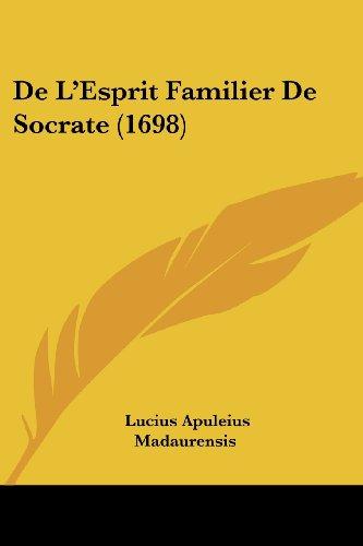 de L'Esprit Familier de Socrate (1698)