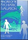 img - for Principles of Psychiatric Evaluation by Roger A., M.d. Mackinnon (1991-04-30) book / textbook / text book