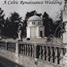 A Celtic Renaissance Wedding