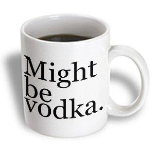 Evadane - Funny Quotes - Might Be Vodka. Black. - Mugs - 11Oz Mug - Mug_193437_1