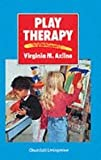 img - for Play Therapy Publisher: Churchill Livingstone book / textbook / text book