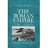 The Roman Empire, 27 B.C.-A.D. 476: A Study in Survival