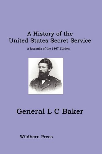 A History of the United States Secret Service