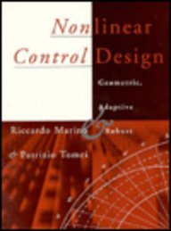 Nonlinear Control Design: Geometric, Adaptive and Robust, by Riccardo Marino