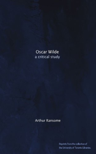 Oscar Wilde: A Critical Study