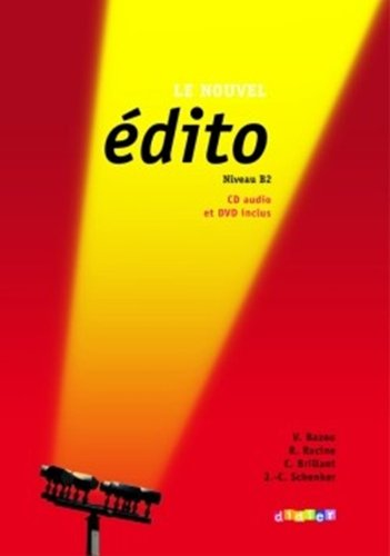 Nouvel Edito Niveau B2: Livre + CD + DVD (New Ed.) (French Edition), by Jean-Charles Schenker